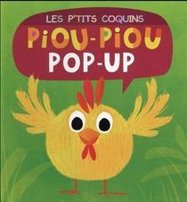 Les P'tits Coquins ; Piou-piou ; Pop-up