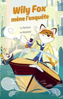 Wily Fox Mene L'enquete ; Un Parfum De Mystere