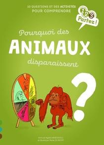 Pourquoi Des Animaux Disparaissent ?
