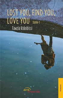 Lost You, Find You, Love You (tome 1)