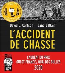 L'accident De Chasse