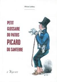 Petit Glossaire Du Patois Picard Du Santerre