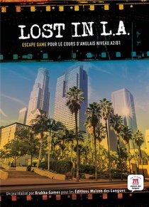 Lost In L.a. ; Anglais ; 2de ; Escape Game ; A2>b1