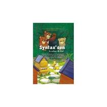 SYNTAX' SON, LE VOLEUR DE MIEL