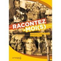 RACONTEZ-MOIS