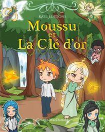 Moussu Et La Cle D'or