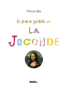 La Petite Galerie De La Joconde