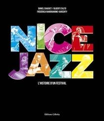 Nice Jazz ; L'histoire D'un Festival
