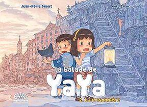 La Balade De Yaya T.2 ; La Prisonniere
