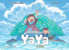 La Balade De Yaya T.4 ; L'ile