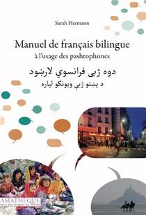 Manuel De Francais Bilingue A L'usage Des Pashtophones