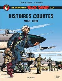 Les Aventures De Buck Danny - Histoires Courtes T.1 ; 1956-1969