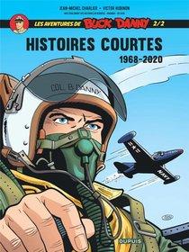 Les Aventures De Buck Danny - Histoires Courtes T.2 ; 1968-2020