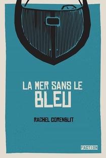 La Mer Sans Le Bleu