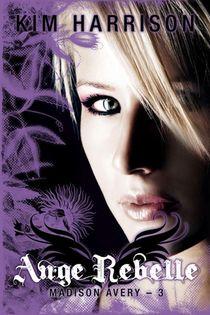Madison Avery T.3 ; Ange Rebelle