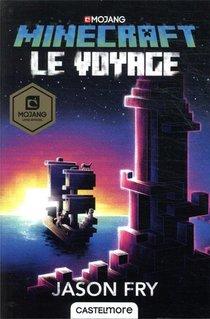 Minecraft ; Le Roman Officel T.5 ; Le Voyage