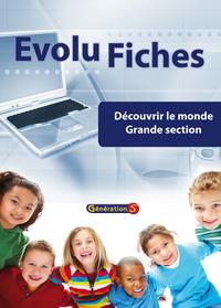Evolu Fiches : Decouvrir Le Monde Gs
