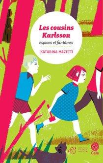 Les Cousins Karlsson T.1 ; Espions Et Fantomes