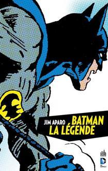 Batman - La Legende T.1