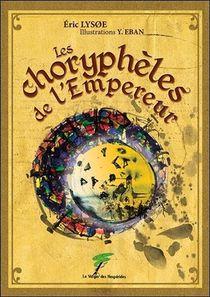 Les Chorypheles De L'empereur