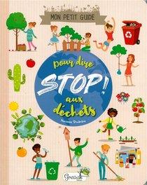 Mon Petit Guide Pour Dire Stop Aux Dechets