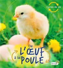 De L'oeuf A La Poule