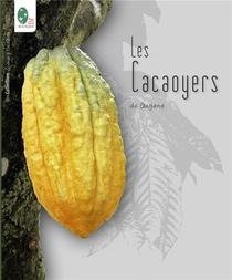 Les Cacaoyers De Guyane