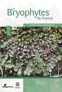 Les Bryophytes De France T.1 : Anthocerotes Et Hepatiques