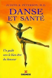 Danse Et Sante ; Comment Prevenir Et Guerir Tous Les Stress Physiques Lies A La Danse