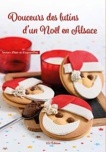 Douceurs Des Lutins D'un Noel En Alsace