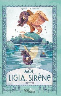 Moi, Ligia, Sirene