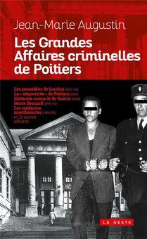 Grandes Affaires Criminelles De Poitiers