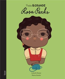 Petite & Grande ; Rosa Parks