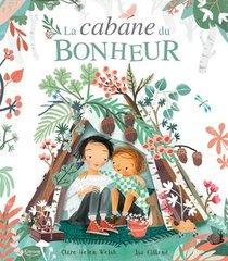 La Cabane Du Bonheur