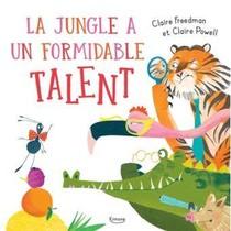 La Jungle A Un Formidable Talent