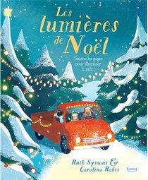 Les Lumieres De Noel ; Tourne Les Pages Pour Illuminer La Nuit