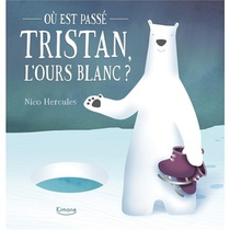 Ou Est Passe Tristan, L'ours Blanc ?