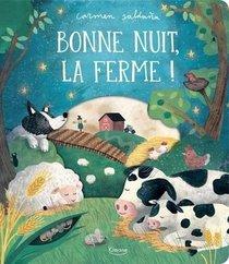 Bonne Nuit, La Ferme ! - Avec Des Decoupes A Chaque Page