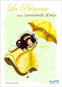 La Princesse Aux Courants D'air - Tome 3