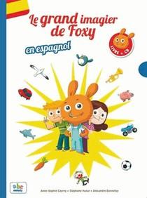 Le Grand Imagier De Foxy ; En Espagnol