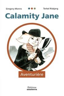 Calamity Jane, Aventuriere
