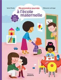 Ma Premiere Journee A L'ecole Maternelle