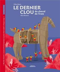 Le Dernier Clou Du Cheval De Troie