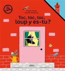 Toc Toc Toc Loup Y Es-tu ?