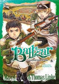 Baltzar ; La Guerre Dans Le Sang T.6