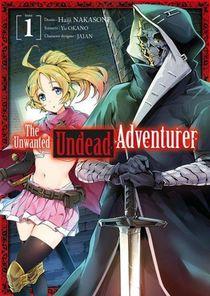 The Unwanted Undead Adventurer T.1