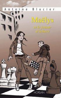 Maelys Et Le Joueur D'echecs