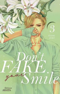 Don't Fake Your Smile T.3