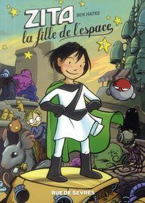 Zita T.1 ; La Fille De L'espace