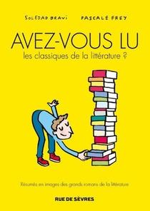 Avez-vous Lu Les Classiques De La Litterature ? T.1